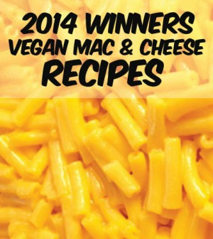 2014 Vegan Mac & Cheese Award Winners